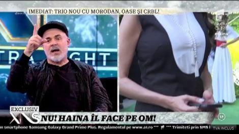 Xonia, Raluka și Paula Chirilă au ajuns la Poliția Modei! Adrian Oianu, designer: Haina îl face pe om!
