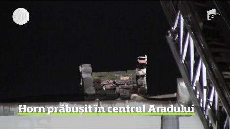Horn prăbușit în centrul Aradului
