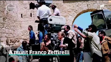 Doliu în lumea cinematografiei mondiale. A murit marele regizor Franco Zeffirelli