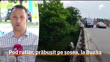 Un pod rutier din Buzău s-a prăbuşit pe şoseaua peste care trece!