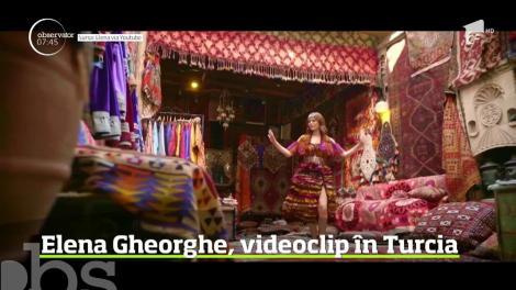 Elena Gheorghe, videoclip în Turcia