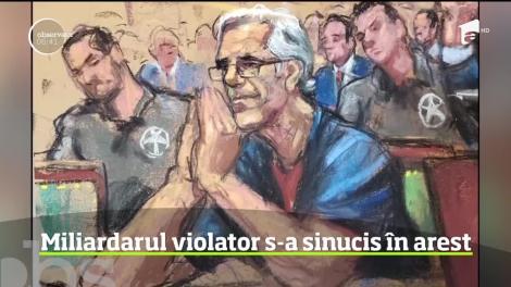 Miliardarul violator Jeffrey Epstein s-a sinucis în arest