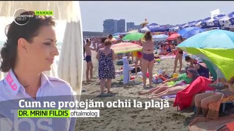 Cum ne protejăm ochii la plajă
