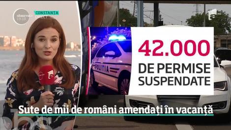 Sute de mii de români au fost amendaţi în vacanţă