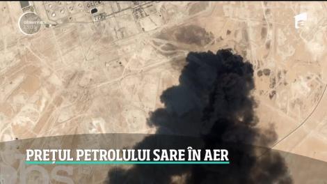 Prețul petrolului sare în aer, după atacurile cu drone asupra rafinăriilor din Arabia Saudită