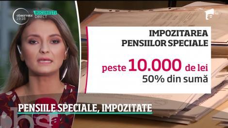 Pensiile speciale vor fi impozitate. Cu cât ar urma să scadă veniturile pensionarilor de lux