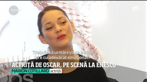 Actriţa Marion Cotillard va urca pe scena Ateneului Român