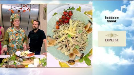 Neatza cu Răzvan și Dani. Reţeta zilei: Pădurea mea - o combinaţie de ciuperci cu paste