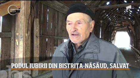 Podul iubirii din Bistrița-Năsăud va fi salvat de la prăbuşire