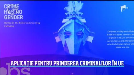 Aplicație pentru prinderea criminalilor în Uniunea Europeană