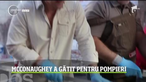 Matthew McConaughey a gătit pentru pompieri