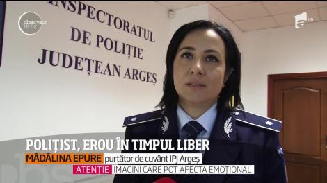 Un poliţist din Argeş a devenit erou, după a salvat un om de la moarte
