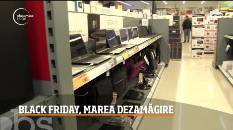 Black Friday, o mare dezamăgire pentru cumpărători!