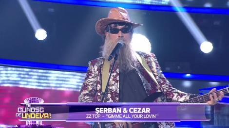Te cunosc de undeva! Șerban Copoț și Cezar Ouatu se transformă în ZZ TOP - Gimme all your lovin
