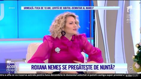 Acces Direct. Roxana Nemeş se pregătește de nuntă?
