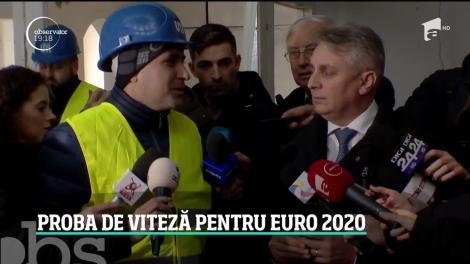 Proba de viteză pentru Euro 2020! Autorităţile promit că tot ce nu s-a construit în ani de zile va fi gata în doar câteva luni