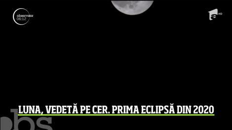 Luna, vedetă pe cer! A fost prima eclipsă din 2020