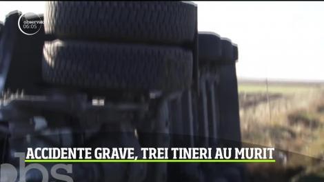 Tragedii pe şoselele din România. Trei tineri şi-au pierdut viaţa