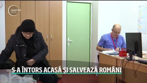 Medicul care s-a întors acasă și salvează români. 500 de pacienţi i-au trecut pragul doar de la începutul anului