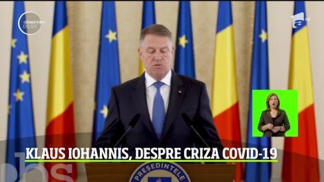 Klaus Iohannis, despre criza Covid-19: Sănătatea și siguranța cetățenilor români reprezintă prioritatea zero