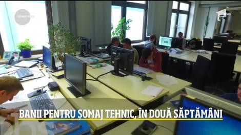 Românii vor primi banii pentru șomaj tehnic în două săptămăni