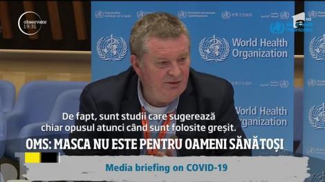 Experții de la Oganizația Mondială a Sănătății susțin că oamenii sănătoși nu ar trebui să poarte măști de protecție, dar medicii români nu sunt de acord