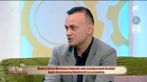 """Când vom avea voie să ieșim din case. Doctor Adrian Marinescu: """"După Paște, dacă vor fi respectate regulile, lucrurile vor începe să se așeze, vom învăța să conviețuim cu virusul!"""""""