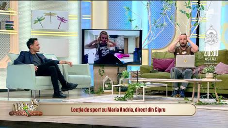 Mori de râs! Maria Andria lovește din nou, direct din Cipru: Dani, de la exerciții, îmi deschid picioarele foarte ușor!