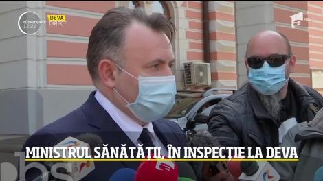 Ministrul Sănătății, în inspecție la Deva