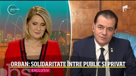 """Premierul Ludovic Orban, declarații de ultim moment, la Observator. Ce se întâmplă, până la urmă, cu salariile bugetarilor: """"Trebuie să împărțim greutățile născute din această epidemie"""""""