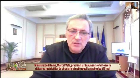 Putem ieși din oraș după data de 15 mai? Răspunsul lui Marcel Vela, ministrul Afacerilor Interne
