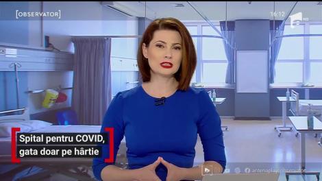 Spitalul pentru coronavirus în Iași, gata doar pe hârtie