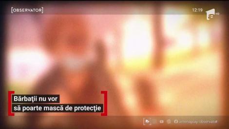 """De ce refuză bărbații să poarte mască pentru a se proteja de coronavirus. Medicul Adrian Marinescu: """"Virusul nu ține cont de sexe, trebuie să ne protejăm toți!"""""""