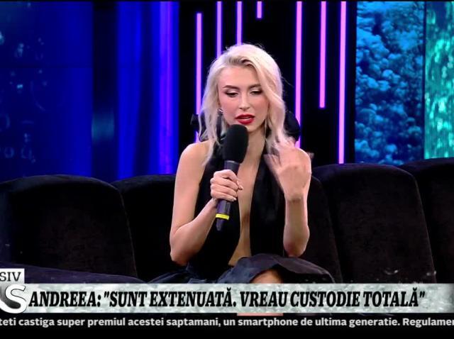 """Andreea Bălan, despre divorțul de George Burcea: """"Sunt extenuată! Vreau custodia totală"""""""
