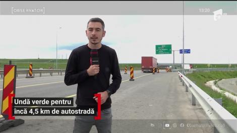 Undă verde pentru încă 4,5 km de autostradă