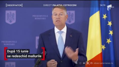 """Președintele Iohannis, noi declarații: """"Din 15 iunie se redeschid mall-urile"""""""