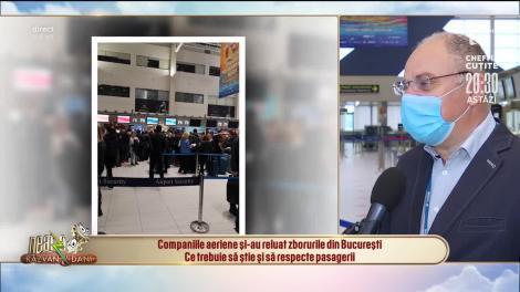 Companiile aeriene și-au reluat zborurile din București. Ce trebuie să știe și să respecte pasagerii