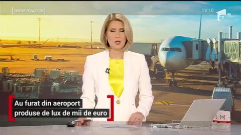 Anchetă de amploare la aeroportul Henri Coandă! Furt de 800 de mii de euro