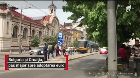Croaţia şi Bulgaria sunt tot mai aproape de adoptarea monedei Euro!