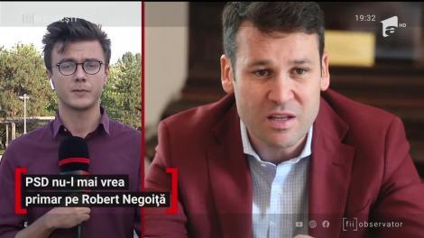 PSD nu-l mai vrea primar pe Robert Negoiță