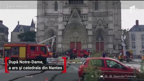 Franţa, la un pas de o tragedie cu repetiţie. Catedrala din Nantes a fost cuprinsă de flăcări