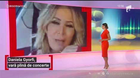 Daniela Gyorfi, vară plină de concerte. Artista se pregătește pentru noi spectacole