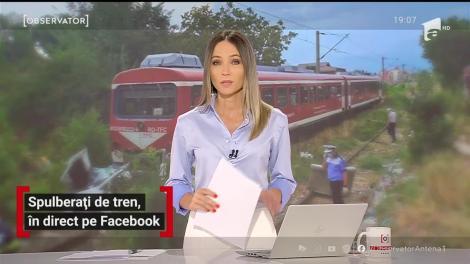 Spulberați de tren, în direct pe Facebook