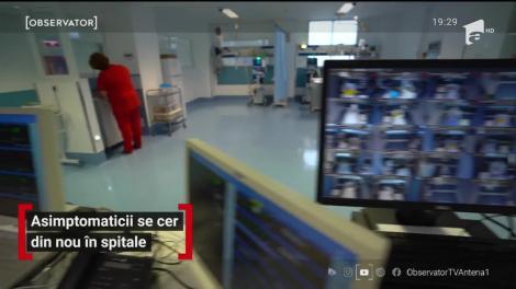 Asimptomaticii se cer din nou în spitale