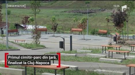 Primul cimitir-parc din țară, finalizat la Cluj-Napoca
