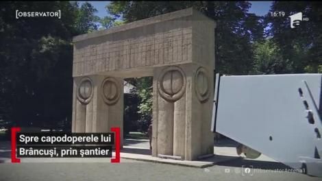 Capodoperele lui Brâncuşi din Târgu Jiu au intrat în reabilitare