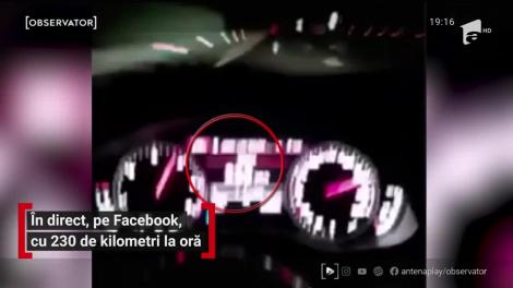 Un șofer din Timișoara a transmis în direct pe Facebook cum conducea cu 230 de kilometri pe oră