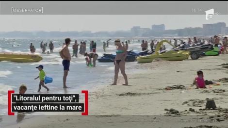 """""""Litoralul pentru toţi"""", vacanțe ieftine la mare"""