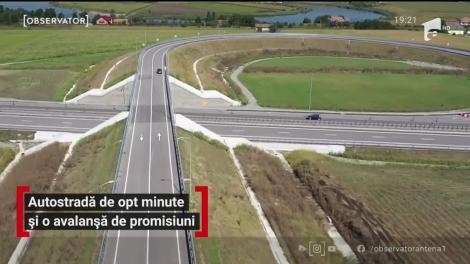 Autostrada de opt minute și o avalanșă de promisiuni