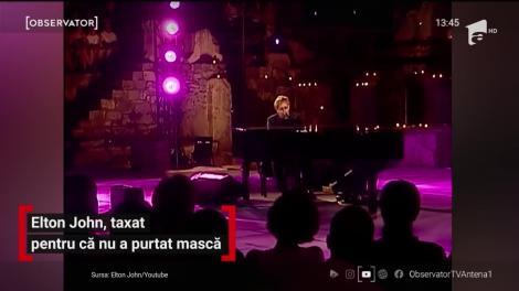 Elton John, amendat pentru că nu a purtat mască
